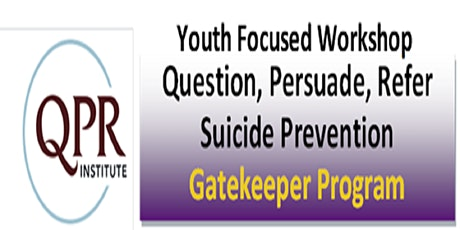 QPR - Youth Focused Suicide Prevention Workshop tickets
