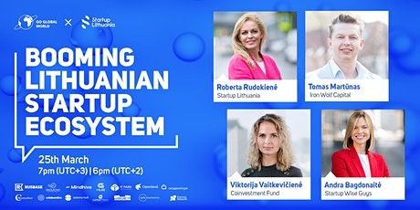 BOOMING LITHUANIAN STARTUP ECOSYSTEM Tickets