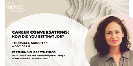 CAREER CONVERSATIONS: How Did You Get That Job? Featuring Elizabeth Pulos tickets