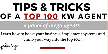 Tips & Tricks of a Top 100 KW Agent tickets