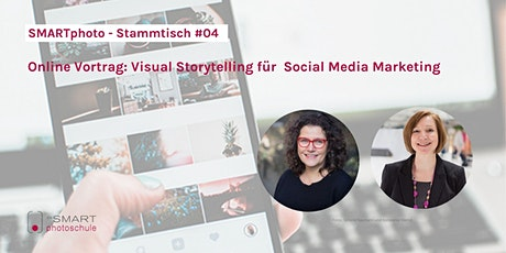 Visual Storytelling und erfolgreiches Social-Media Marketing Tickets