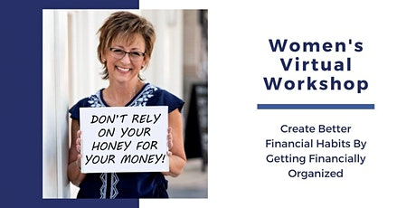 Don't Rely on Your Honey for Your Money! Women's Workshop tickets