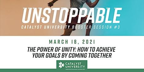 The Power of Unity: How to Achieve Your Goals by Coming Together tickets