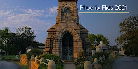 PHOENIX FLIES 2021: Historic Oakland Foundation tickets