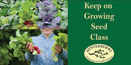 Keep on Growing!  Fall Vegetable Seed Class tickets