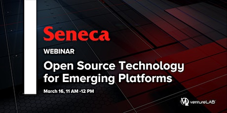 Open Source Technology for Emerging Platforms Program with Seneca College tickets