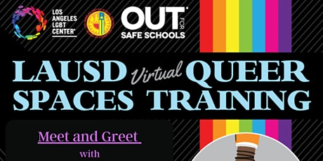 LAUSD Virtual Queer Spaces - GSA Advisor Support Series 03.18.2021 tickets