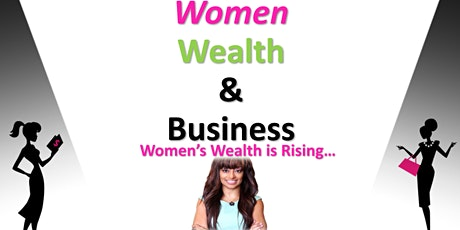 Women Wealth and Business tickets