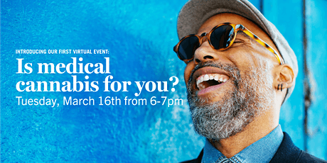 Is Medical Cannabis for You? tickets