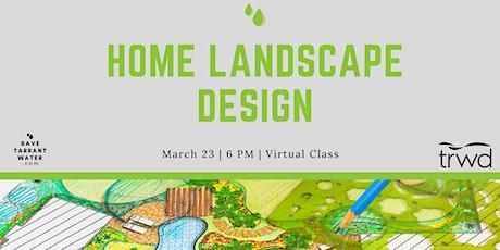 Home Landscape Design tickets