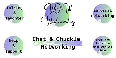 WOW Wednesday - Chat & Chuckle Networking! tickets