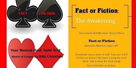 "Story Teller's FACT or FICTION  Episode 1"" The Awakening"" tickets"