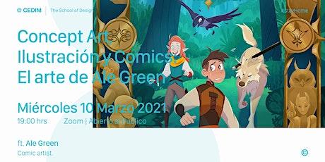 → Concept Art, Ilustración y Comics: El arte de Ale Green boletos
