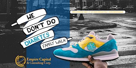 We Don't Do Diabetes Walk tickets