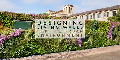 SCHS: Designing Living Walls for the Urban Environment Tickets