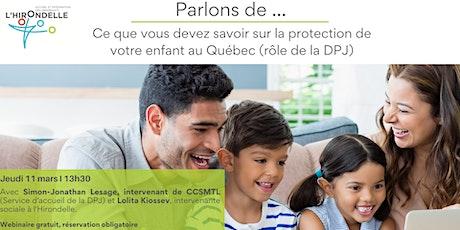 Ce que vous devez savoir sur la protection de votre  enfant au Québec billets
