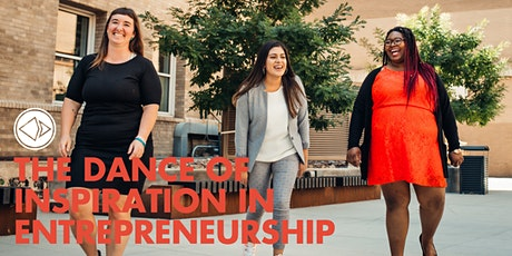 The Dance of Inspiration in Entrepreneurship tickets