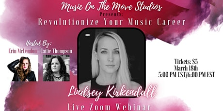 Revolutionizing Your Music Career with Lindsey Kirkendall Tickets
