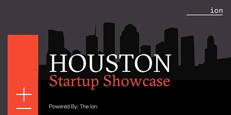 Houston Startup Showcase tickets