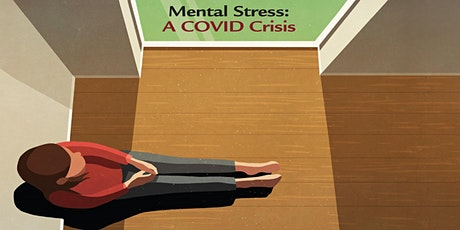 Mental Stress: A COVID Crisis tickets