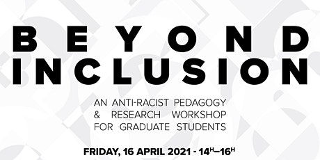 Beyond Inclusion: An Anti-Racist Pedagogy Workshop for Graduate Students tickets