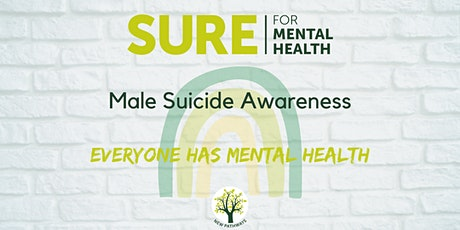 SURE for Mental Health - Male Suicide Awareness tickets