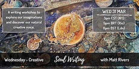 Soul Writing for Creativity - Matt Rivers tickets
