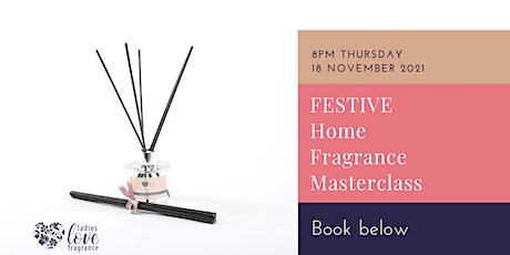 Design your own festive home fragrance reed diffuser masterclass tickets