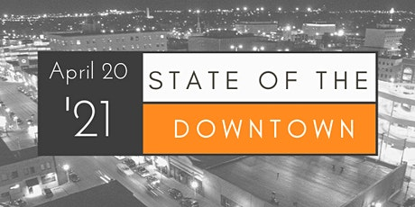 Virtual State of the Downtown 2021 tickets