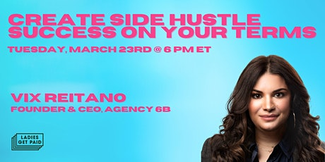 Create Side Hustle Success on Your Terms tickets