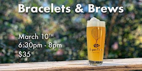 Bracelets & Brews at Sugar Creek Brewing tickets