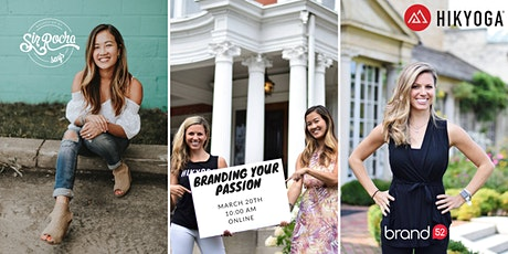 Branding Your Passion : How to Get your Passion Back in 2021 tickets