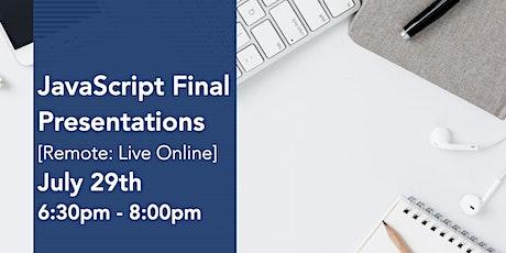 JavaScript Virtual Final Presentations tickets