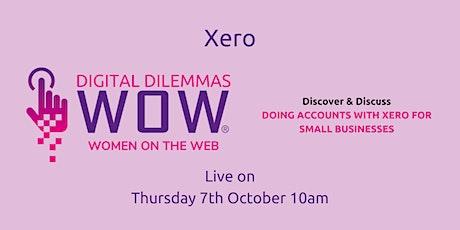 Xero with WOW! Digital Dilemmas tickets