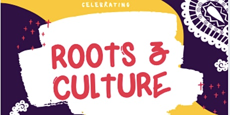 Celebrating Roots & Culture tickets
