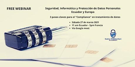 Seguridad, Informática y Protección de Datos Personales – Ecuador y Europa boletos