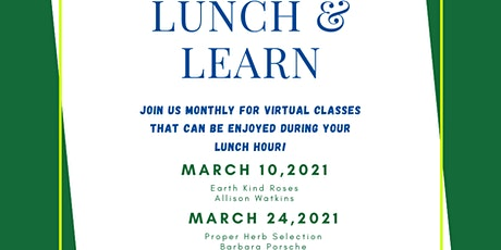 Lunch & Learn Earth Kind Roses tickets