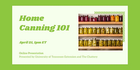 Home Canning 101 - ONLINE CLASS tickets