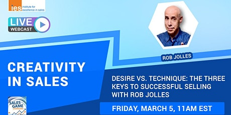 CREATIVITY IN SALES: Desire vs. Technique: 3 Keys to Successful Selling tickets