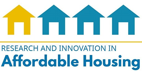 Research and Innovation in Affordable Housing tickets