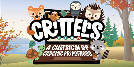 Critters - A Chatsical of Epidemic Proportions tickets
