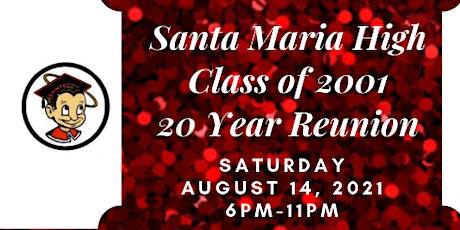 Santa Maria High Class of 2001 20 Year Reunion tickets