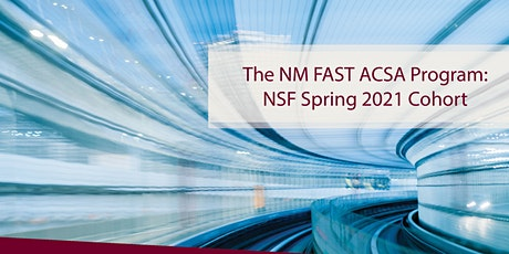 NM FAST ACSA Learning Session - NSF cohort tickets
