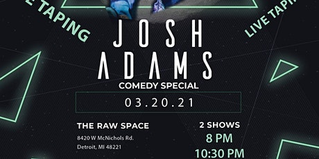 """Josh Adams """" Live Taping of Comedy Special """" tickets"""