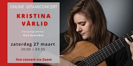 ONLINE CONCERT Kristina Vårlid met Rick Doornbos in voorprogramma tickets