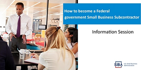 Becoming a Federal Government Small Business Subcontractor tickets