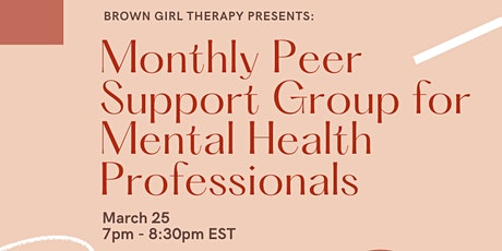 Brown Girl Therapy: Monthly Peer Support for Mental Health Professionals tickets