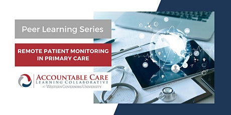 ACLC Peer Learning: Remote Patient Monitoring in Primary Care tickets