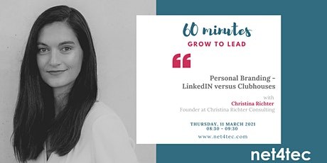 60 minutes GROW TO LEAD - Personal Branding - LinkedIn versus Clubhouse biglietti