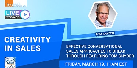 CREATIVITY IN SALES: Effective Conversational Sales Approaches tickets